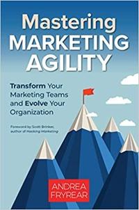 Maîtriser l'agilité du marketing
