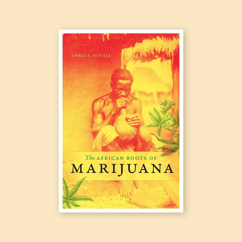 Les racines africaines de la marijuana